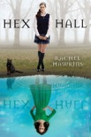 Hex Hall book summary, reviews and downlod