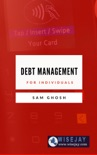 Debt Management for Individuals book summary, reviews and download