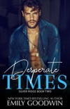 Desperate Times book summary, reviews and download