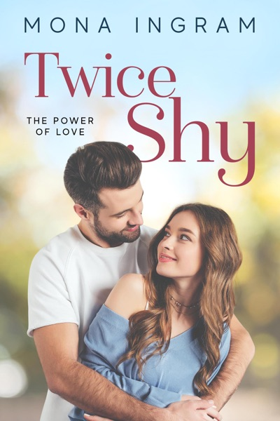 Twice Shy by Mona Ingram Book Summary, Reviews and E-Book Download
