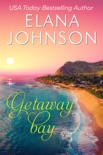 Getaway Bay book summary, reviews and downlod