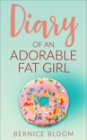 Diary of an Adorable Fat Girl book summary, reviews and download