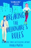 Breaking the Billionaire's Rules book summary, reviews and download