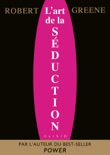 L'Art de la Séduction book summary, reviews and downlod