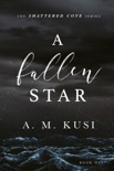 A Fallen Star - A Small Town Romance Novel