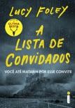 A Lista de Convidados book summary, reviews and downlod