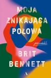 Moja znikająca połowa book summary, reviews and downlod