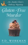 Gluten-Free Murder book summary, reviews and download