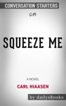 Squeeze Me: A novel by Carl Hiaasen: Conversation Starters