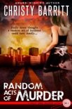 Random Acts of Murder book summary, reviews and download