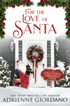 For the Love of Santa book summary, reviews and downlod