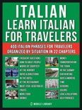 Italian - Learn Italian for Travelers book summary, reviews and downlod