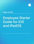 Employee Starter Guide for iOS and iPadOS book summary, reviews and download
