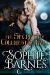 The Secrets Of Colchester Hall book summary, reviews and downlod