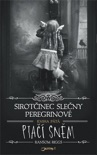 Sirotčinec slečny Peregrinové: Ptačí sněm book summary, reviews and downlod