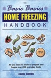The Basic Basics Home Freezing Handbook book summary, reviews and download