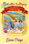Lolli and the Lollipop book summary, reviews and download