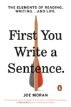 First You Write a Sentence book summary, reviews and download