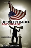 Between Babel and Beast book summary, reviews and downlod
