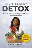 The 5 Season Detox book summary, reviews and download