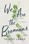 We Are the Brennans book summary, reviews and download