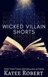 Wicked Villain Shorts book summary, reviews and downlod