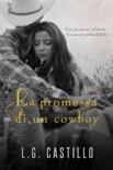 La Promessa di un Cowboy: Parte 2 book summary, reviews and downlod