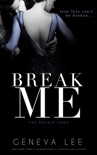 Break Me book summary, reviews and downlod