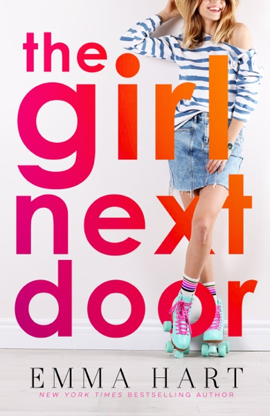 The Girl Next Door by Emma Hart Book Summary, Reviews and E-Book Download