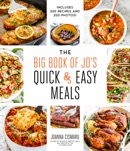 The Big Book of Jo's Quick and Easy Meals-Includes 200 recipes and 200 photos! book summary, reviews and download