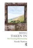 Being Taken In book summary, reviews and downlod