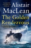 The Golden Rendezvous book summary, reviews and downlod
