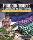Paracord Projects for Camping and Outdoor Survival e-book