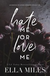 Hate Me or Love Me book summary, reviews and downlod