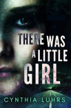 There Was A Little Girl book summary, reviews and downlod