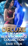 Deluxe Steamy Alien Romance Collection book summary, reviews and download