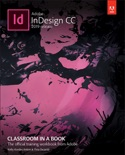 Adobe InDesign CC Classroom in a Book (2019 Release), 1/e book summary, reviews and download