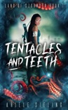 Tentacles and Teeth book summary, reviews and download