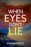 When Eyes Don't Lie