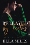 Betrayed by Truths book summary, reviews and downlod