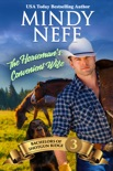 The Horseman's Convenient Wife book summary, reviews and downlod