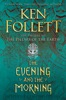 The Evening and the Morning book image