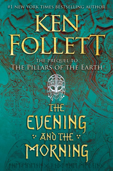 The Evening and the Morning by Ken Follett Book Summary, Reviews and E-Book Download