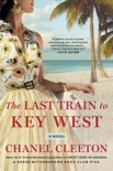 The Last Train to Key West book summary, reviews and download