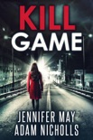 Kill Game book summary, reviews and downlod