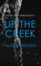 Up the Creek