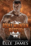 Rocky Mountain Rescue book summary, reviews and download