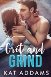 Grit and Grind book summary, reviews and downlod