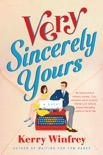 Very Sincerely Yours book summary, reviews and download
