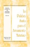 La Palabra Santa para el Avivamiento Matutino - Estudio de cristalización de Job, Proverbios, Eclesiastés, Tomo 1 book summary, reviews and downlod